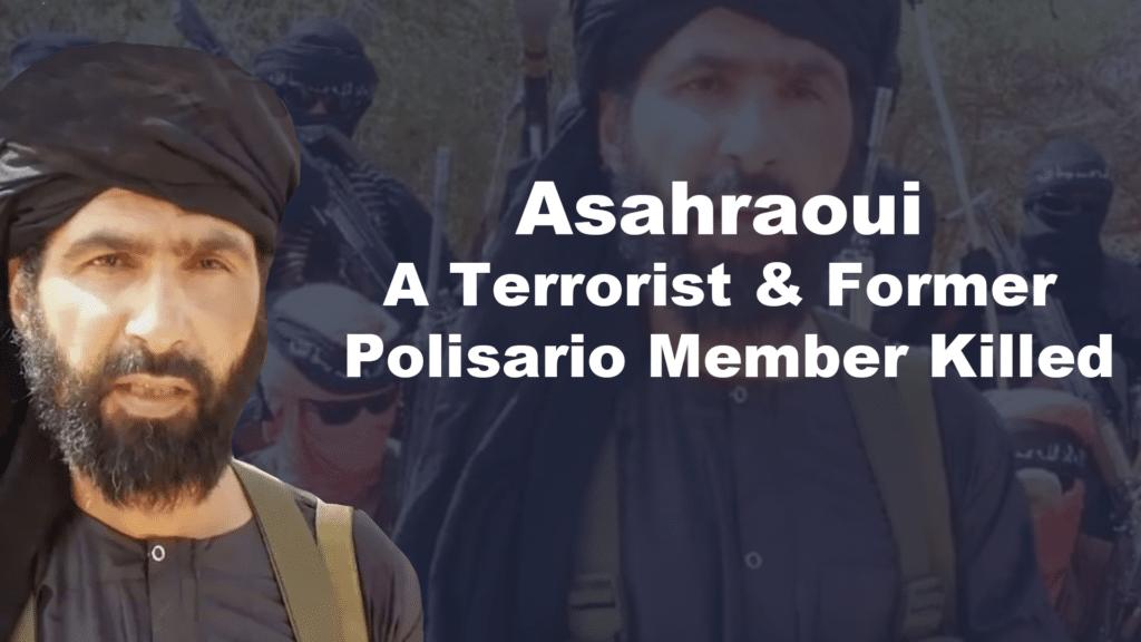 Asahraoui A Terrorist & Former Polisario Member Killed