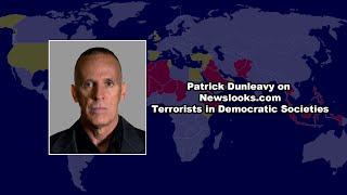 Patrick Dunleavy on Newslooks com, Terrorists in Democratic Societies